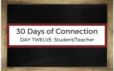 Day 12: Student/Teacher