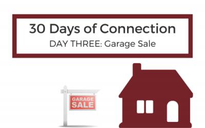 Day 3: Hit up a Garage Sale
