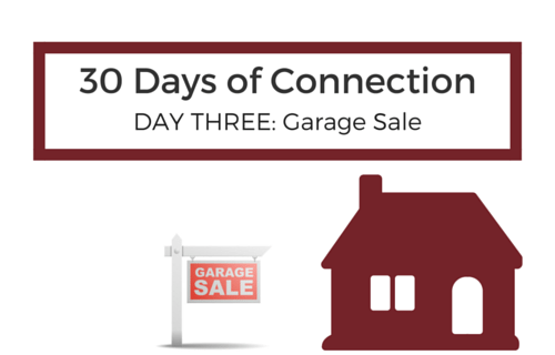 Day 3: Hit up a Garage Sale