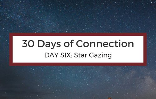 Day 6: Star Gazing