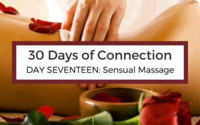 Day 17: Sensual Massage