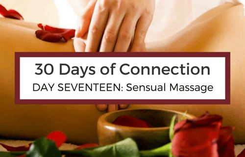 Day 17: Sensual Massage