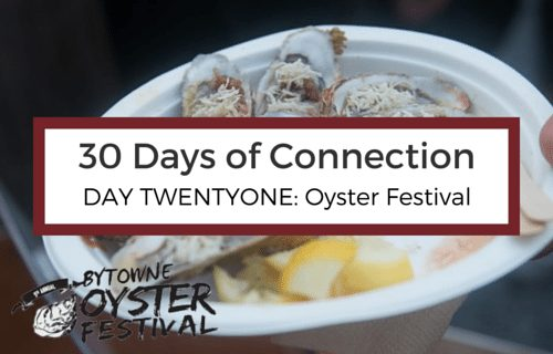 Day 21: Bytowne Oyster Festival