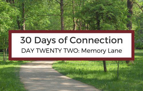 Day 22: Memory Lane