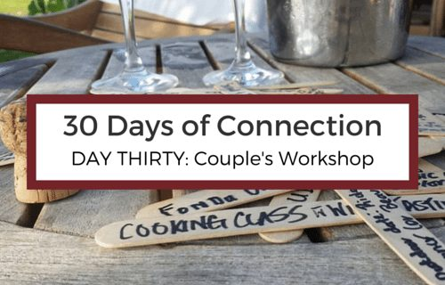 Day 30:  Attend a Couple's Workshop