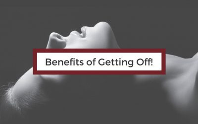 Sex is Healthy | The Benefits of Getting Off!