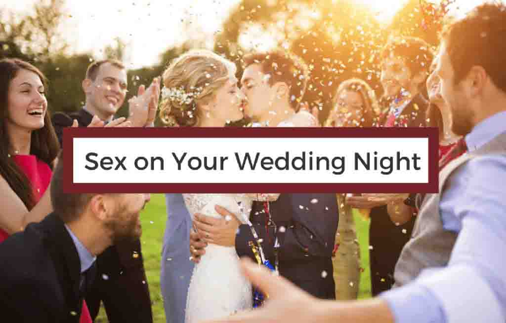 sex on your wedding night